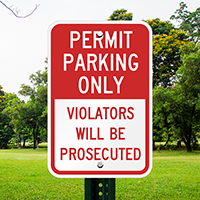 Permit Parking Violators Prosecuted Signs