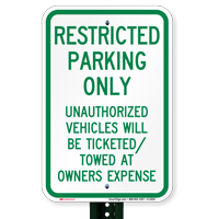 Restricted Parking Only, Unauthorized Vehicles Towed Signs