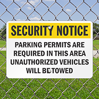 Security Notice Parking Permits Towed Signs