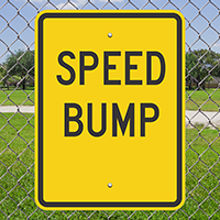 SPEED BUMP Aluminum SPEED BUMP Sign