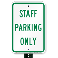 STAFF PARKING ONLY Signs