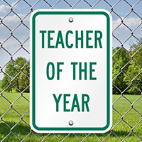 TEACHER OF THE YEAR Signs