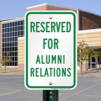 Reserved For Alumni Relations Signs