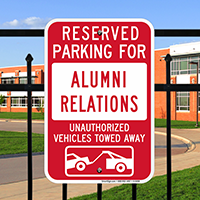 Reserved Parking For Alumni Relations Signs