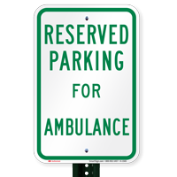 Parking Space Reserved For Ambulance Signs
