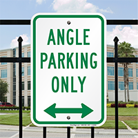 Angle Parking Only Reserved Parking Sign