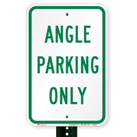 ANGLE PARKING ONLY Signs