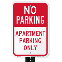 Apartment Parking Only No Parking Signs
