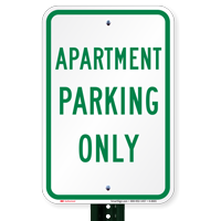 APARTMENT PARKING ONLY Signs