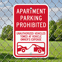 Apartment Parking Prohibited Unauthorized Vehicles Towed Signs