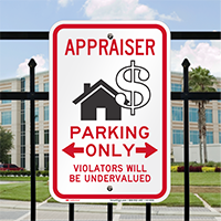 Appraiser Parking Only Violators Will Be Undervalued Sign