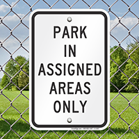 Park In AsSignsed Areas Only