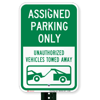 AsSignsed Parking Only Unauthorized Vehicles Towed Away Signs