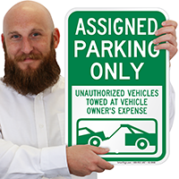 AsSignsed Parking Only, Unauthorized Vehicles Towed Signs