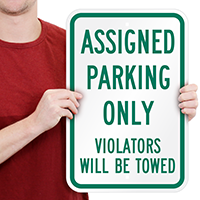 Assigned Parking Violators Towed Sign