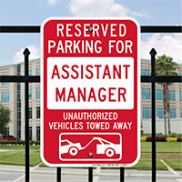 Reserved Parking For Assistant Manager, Unauthorized Towed Signs
