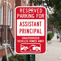 Reserved Parking For Assistant Principal Signs