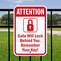 Gate Will Lock, Remember Your Keys Signs