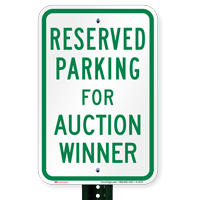 Novelty Parking Space Reserved For Auction Winner Signs