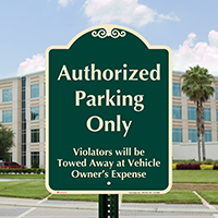 Authorized Parking Only Signature Sign