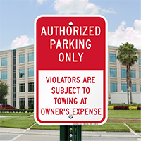 Authorized Parking Only, Violators Subject To Towing Signs