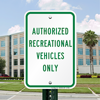 Authorized Recreational Vehicles Only Signs