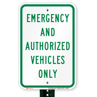 Emergency and Authorized Vehicles Only Parking Lot Signs