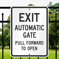 Exit Automatic Gate Pull Forward To Open Signs