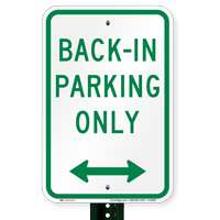 Bidirectional Arrow Back-In Parking Only Signs