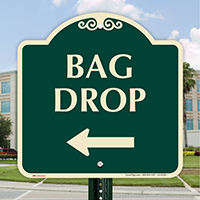 Bag Drop Designer Sign With Left Arrow