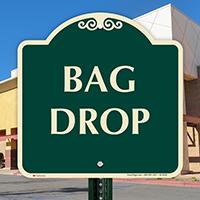 Bag Drop Signature Sign