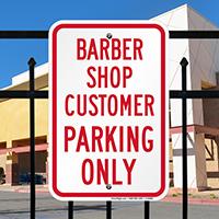 Barber Shop Customer Parking Only Signs