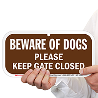 Beware of Dogs, Keep Gate Closed Sign