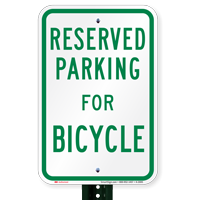 Parking Space Reserved For Bicycle Signs