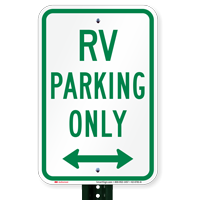 Bidirectional RV Parking Only, Reserved Parking Signs
