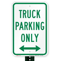 Bidirectional Truck Parking Only Parking Signs