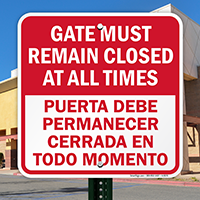 Bilingual Gate Must Remain Closed All Times Signs