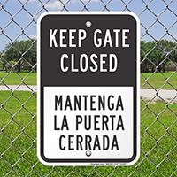 Keep Gate Closed Bilingual Gate Sign