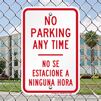 Bilingual No Parking Anytime Signs