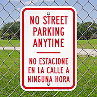Bilingual No Street Parking Anytime Signs