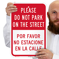 Please Do Not Park On Street Bilingual Signs