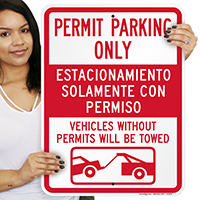 Bilingual Permit Parking Only Vehicles Towed Signs