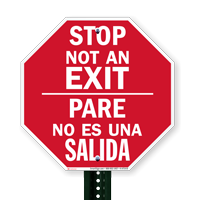 Bilingual Stop Pare - Not An Exit Signs