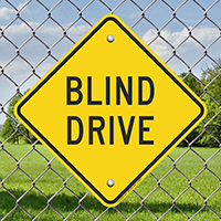 Blind Drive Diamond Shaped Signs