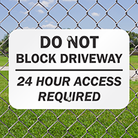 Do Not Block Driveway Access Signs