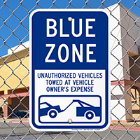 Blue Zone, Unauthorized Vehicles Towed Signs