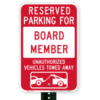 Reserved Parking For Board Member, Towed Away Signs
