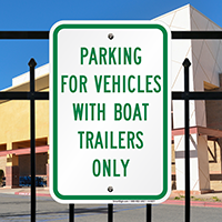 Parking For Vehicles With Boat Trailers Only Signs