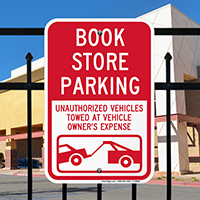 Book Store Parking, Unauthorized Vehicles Towed Signs