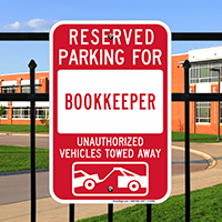 Reserved Parking For Bookkeeper Signs